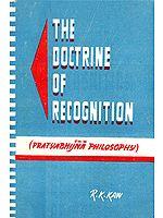 The Doctrine of Recognition (Pratyabhijna Philosophy): A Rare Book