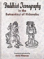 Buddhist Iconography in the Butsuzozui of Hidenobu
