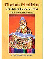 Tibetan Medicine (The Healing Science of Tibet)