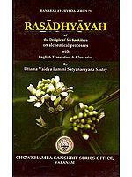 Rasadhyayah (Of The Deciple of Sri Kankalaya On alchemical Processes)
