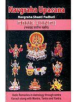 Navagraha Upasana: Shanti Padhati with Transliterated Mantras and English Translation (Sanskrit Text Transliteration with English Translation)