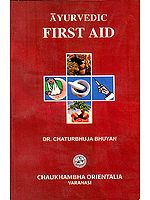 Ayurvedic First Aid