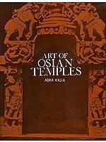 Art of Osian Temples (Socio -Economic and Religious Life in India)