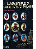 Navagraha Temples of Tanjore District of Tamil Nadu