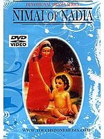 Nimai of Nadia Devotional Drama Series (Bengali with English Subtitles) (DVD Video)