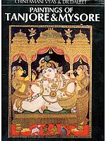 Paintings of Tanjore and Mysore