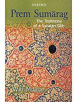 Prem Sumarag: The Treatise Of A Sanatan Sikh