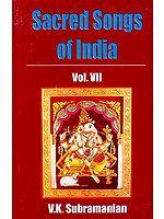 Sacred Songs of India Vol. VII - Hymns to Ganesa ((Ganesha) (Original Text in Devanagari, Transliteration in Roman and English Translation))
