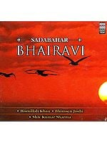 Sadabahar Bhairavi (Audio CD)