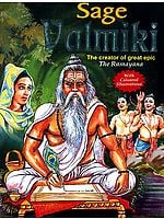 Sage Valmiki: The Creator of Great Epic The Ramayana (In Color)