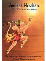 Sankat Mochan Sri Hanuman Ashtakam: An Insight Into Problems and Their Solutions