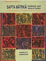 Sapta Matrka Worship and Sculptures