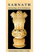 Sarnath- Archaeology, Art and Architecture (World Heritage Series)