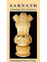 Sarnath- Archaeology, Art and Architecture (World Heritage Series)