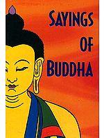 Sayings of Buddha