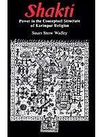 Shakti (Power in the Conceptual Structure of Karimpur Religion)