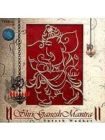 Shri Ganesh Mantra (Audio CD)