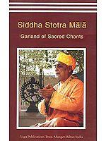 Siddha Stotra Mala: Garland of Sacred Chants