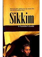 Sikkim (A Traveller's Guide)