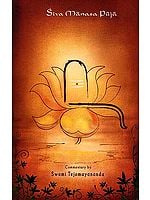Siva Manasa Puja by Adi Sankaracarya ( (Text, Transliteration, Word-Word-Meaning, Translation and Detailed Commentary))