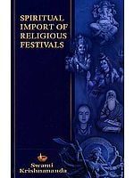 Spiritual Import of Religious Festivals