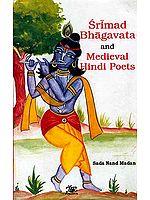 Srimad Bhagavata and Medieval Hindi Poets
