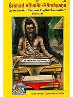 Srimad Valmiki-Ramayana Volume-II