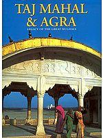 Taj Mahal and Agra