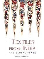 Textiles From India: The Global Trade