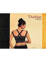 Thakkar Collection (Designer Blouses)