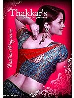 Thakkar's Exclusive Designer Blouses (Fashion Magazine)
