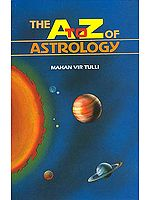 THE A TO Z OF ASTROLOGY