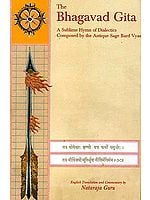The Bhagavad Gita: A Sublime Hymn of Dialectics Composed by the Antique Sage Bard Vyasa