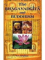 The Bhagavadgita and Buddhism