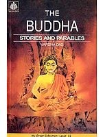 THE BUDDHA (STORIES AND PARABLES)
