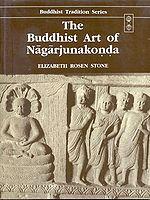The Buddhist Art of Nagarjunakonda