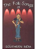 The Folk-Songs of Southern India