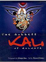 The Goddess Kali of Kolkata