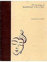The Heritage of BUDDHIST PALA ART