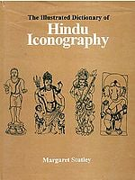The Illustrated Dictionary of Hindu Iconography
