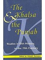 The Khalsa and the Punjab