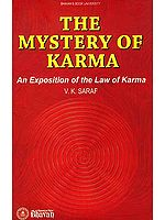 The Mystery of Karma (An Exposition of the Law of Karma)