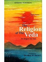 The Religion of the Veda (Die Religion Des Veda)
