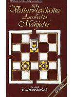 The Vastuvidya Sastra ascribed to Manjusri