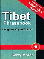Tibet Phrasebook: A Pilgrims Key to Tibetan (Romanized)