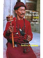Tibetan Folk Tales and Fairy Stories