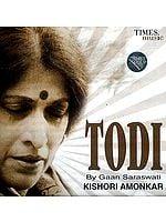 Todi by Gaan Saraswati Kishori Amonkar (Audio CD)