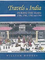 Travels in India During the years 1780-83