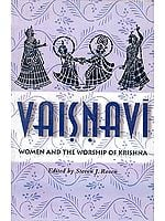 Vaisnavi Women and the Worship of Krishna