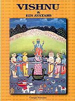 Vishnu and His Avatars